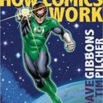 How Comics Work by Dave Gibbons & Tim Pilcher  (book review)
