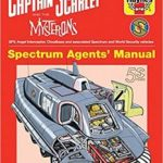Captain Scarlet And The Mysterons Spectrum Agents' Manual by Sam Denham and illustrated by Graham Bleathman (book review).