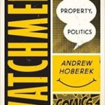 Considering Watchmen by Andrew Hoberek (book review).