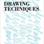 Drawing Techniques (Learning To See book 2) by Peter Jenny    (book review)