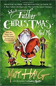 Father christmas and me book 3 by matt haig book review if you havent read the previous two a boy called christmas and the girl who saved christmas you should remedy that at once fandeluxe Images