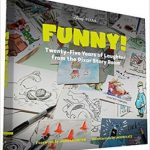 Funny! Twenty-Five Years Of Laughter From The Pixar Story Room (book review).