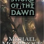 Hawkmoon: The Sword Of Dawn by Michael Moorcock (book review).