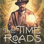 The Time Roads by Beth Bernobich (book review).