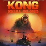 Kong: Skull Island (2017) (Blu-ray film review).