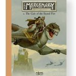 The Mercenary: The Definitive Editions:Vol.1 The Cult Of The Sacred Fire (Mercenary The Definitive Editions) by Vincente Segrelles   (book review)
