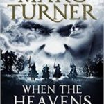 When The Heavens Falls (The Chronicles Of The Exile book 1 of 3) by Marc Turner (book review).