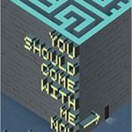 You Should Come With Me Now: Stories Of Ghosts by M. John Harrison (book review).