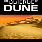 The Science Of Dune edited by Kevin R. Grazier  (book review)