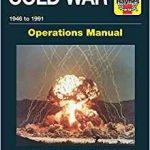 Cold War Operations Manual 1946 to 1991 by Pat Ware (book review).