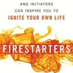 Firestarters by Raoul Davis Jr., Kathy Palokoff and Paul Eder   (book review)